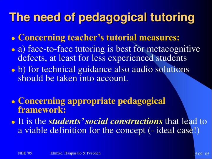 The need of pedagogical tutoring
