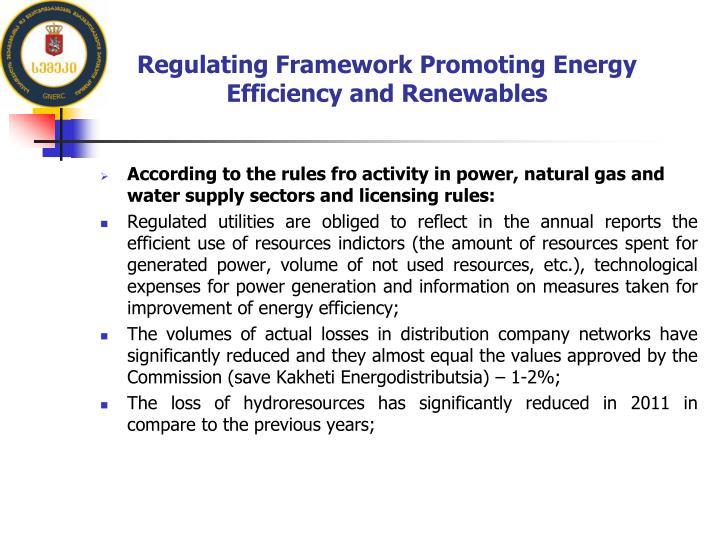 Regulating Framework Promoting Energy Efficiency and Renewables