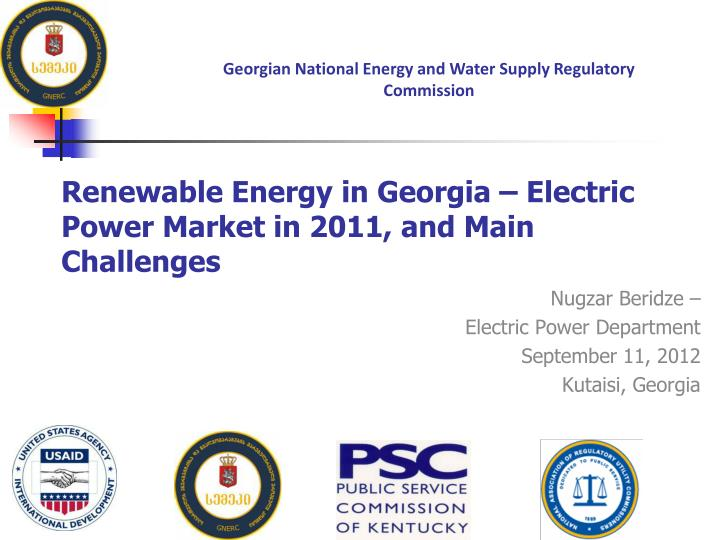 Renewable energy in georgia electric power market in 2011 and main challenges
