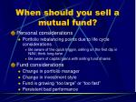 when should you sell a mutual fund