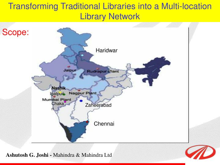 Transforming Traditional Libraries into a Multi-location Library Network