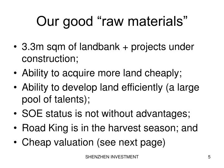 """Our good """"raw materials"""""""