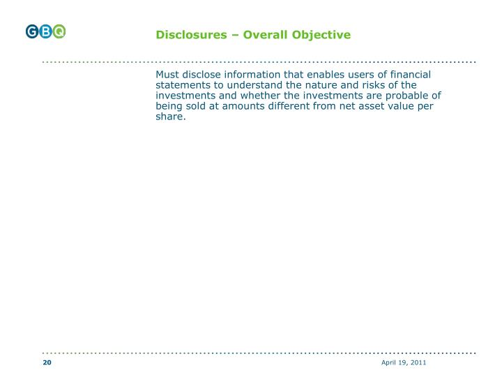 Disclosures – Overall Objective