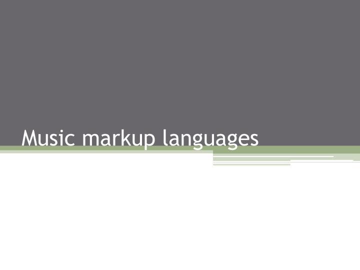 Music markup languages