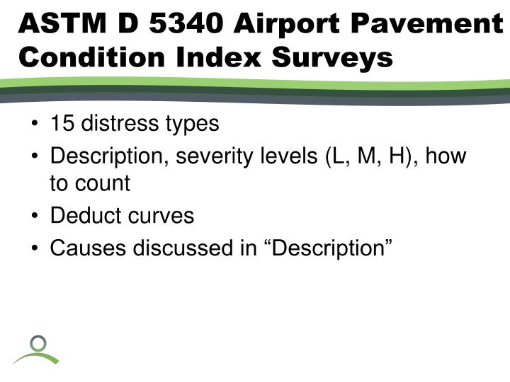 ASTM D 5340 Airport Pavement Condition Index Surveys