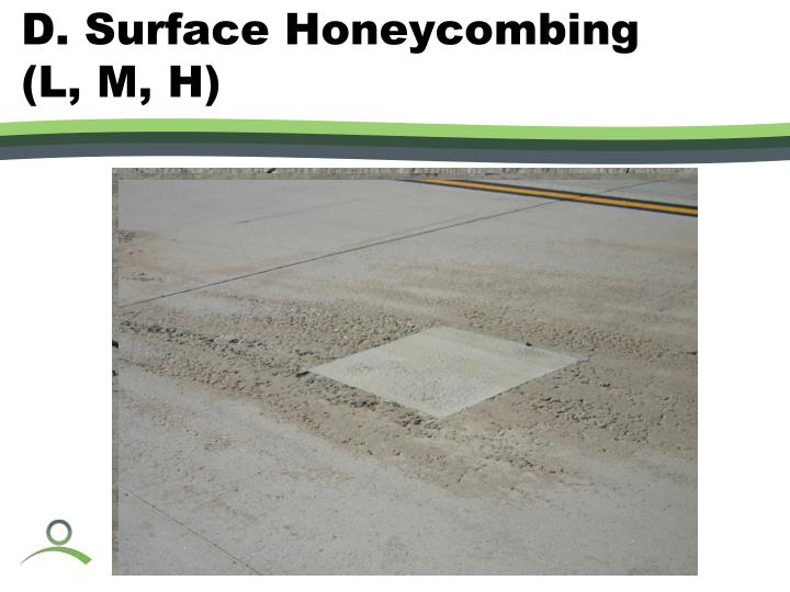 D. Surface Honeycombing (L, M, H)