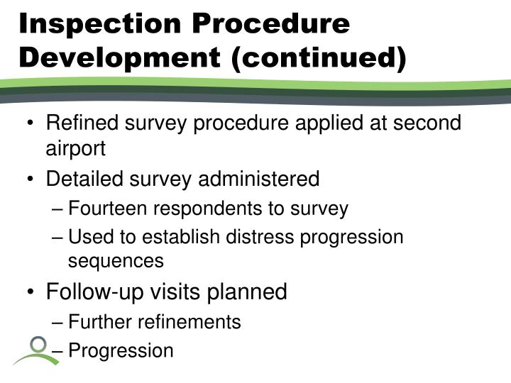 Inspection Procedure Development (continued)