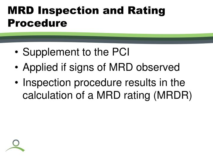 MRD Inspection and Rating Procedure