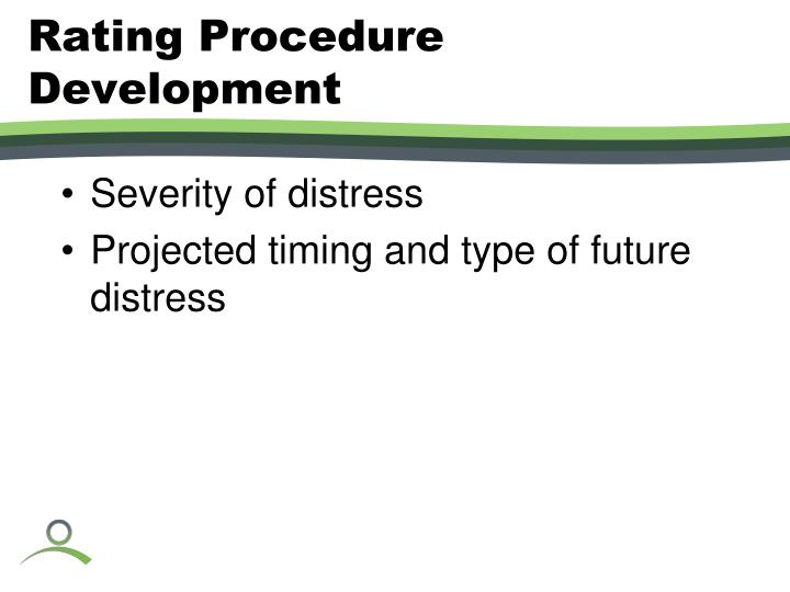 Rating Procedure Development