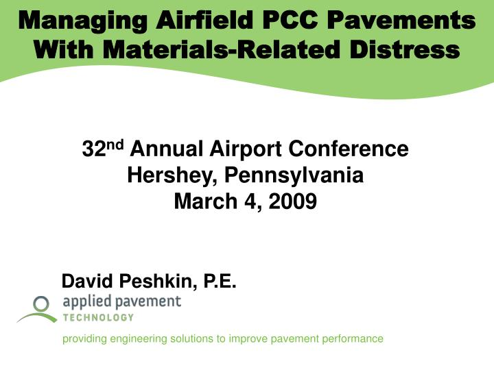 Managing Airfield PCC Pavements With Materials-Related Distress