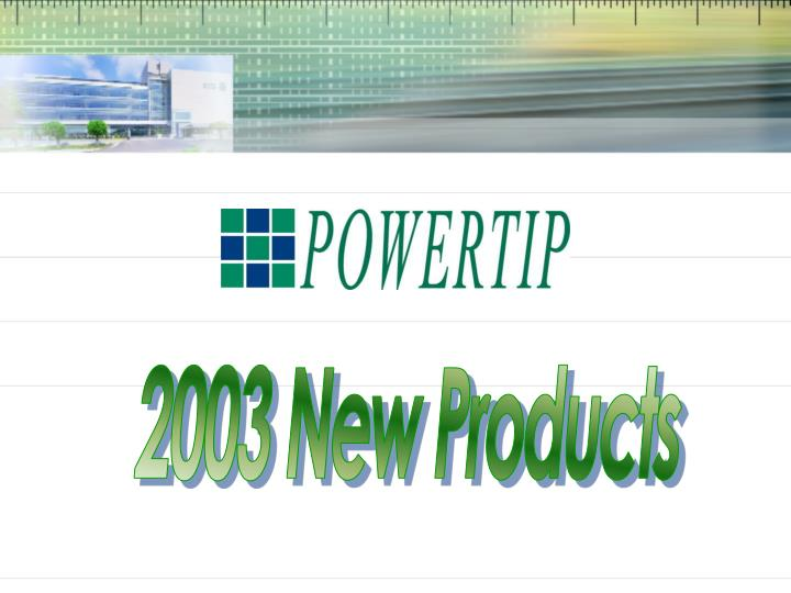 2003 New Products