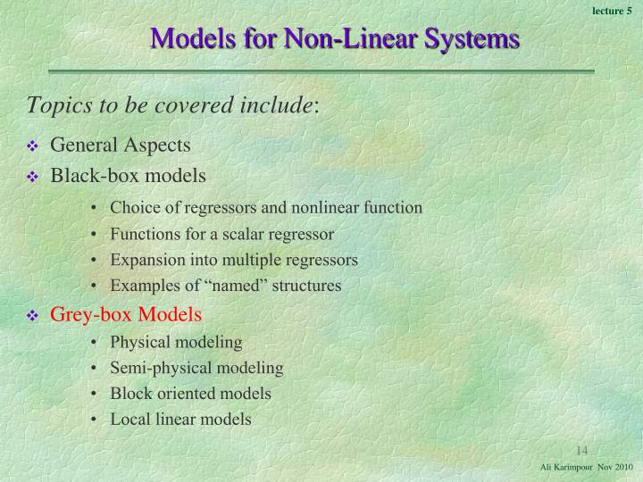 Models for Non-Linear Systems