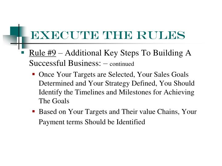 Execute The Rules
