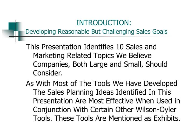 Introduction developing reasonable but challenging sales goals