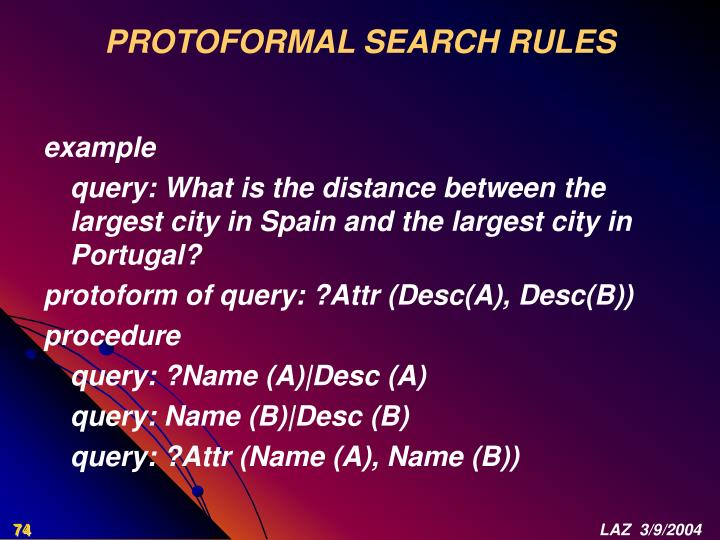 PROTOFORMAL SEARCH RULES