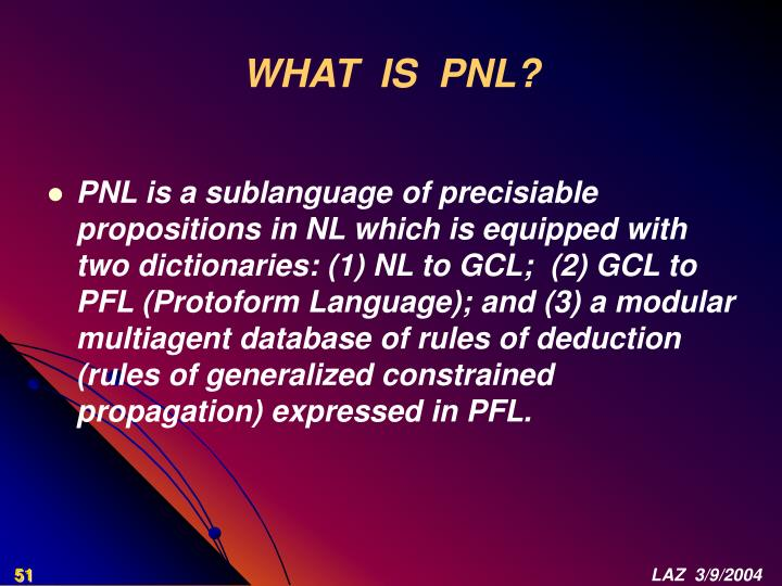 WHAT  IS  PNL?