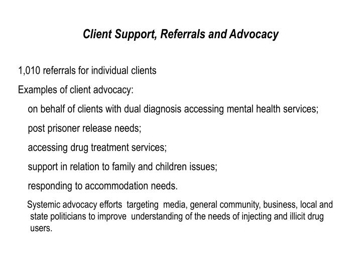 Client Support, Referrals and Advocacy