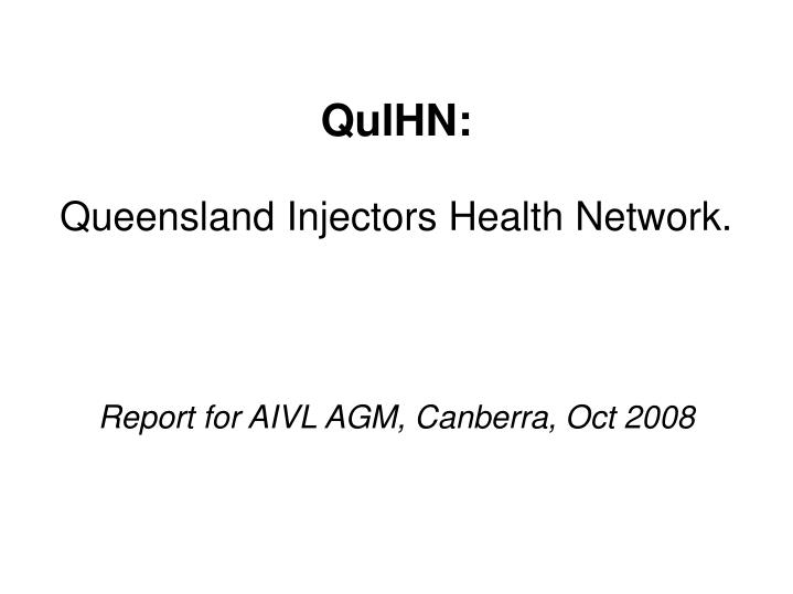 Report for aivl agm canberra oct 2008