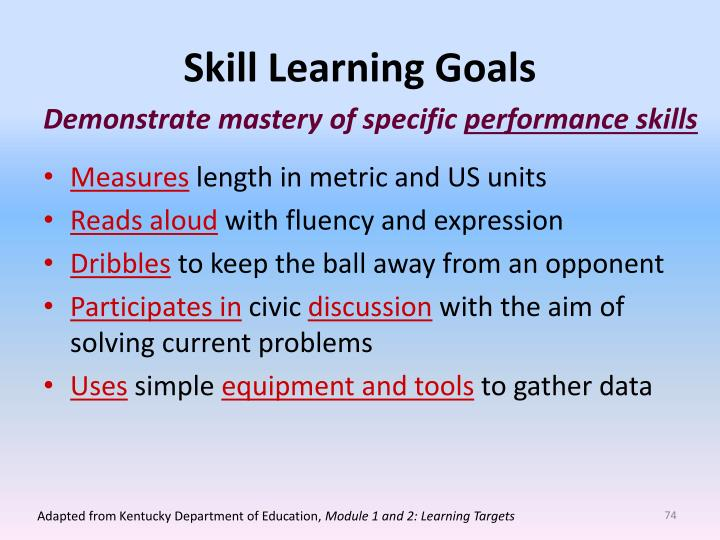 Skill Learning Goals
