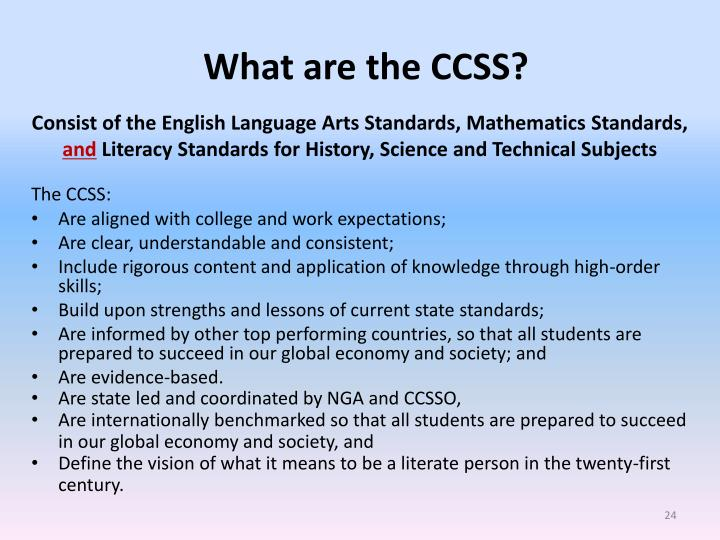 What are the CCSS?