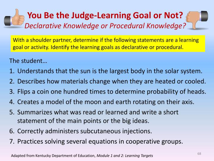 You Be the Judge-Learning Goal or Not?