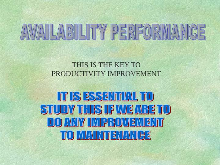 AVAILABILITY PERFORMANCE