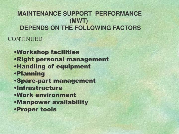 MAINTENANCE SUPPORT  PERFORMANCE