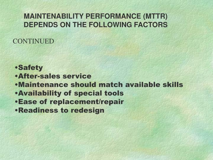 MAINTENABILITY PERFORMANCE (MTTR)