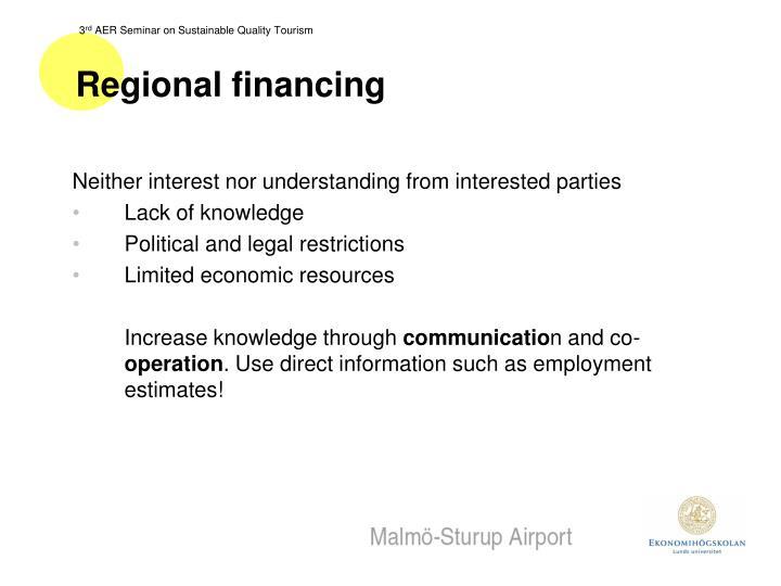 Regional financing