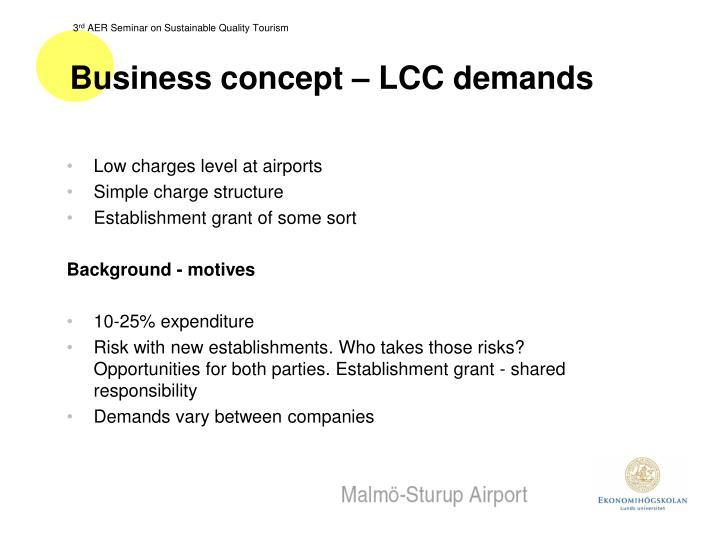 Business concept – LCC demands
