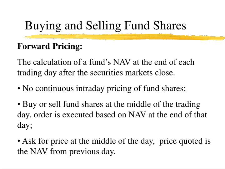 Buying and selling fund shares1