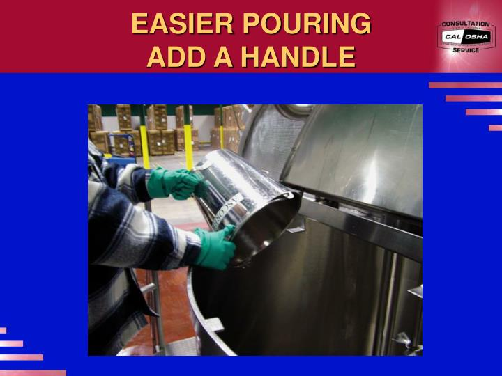 EASIER POURING