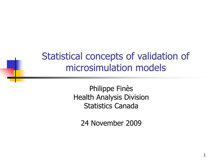 statistical concepts of validation of microsimulation models n.