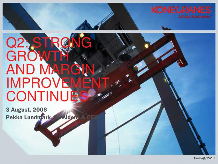 q2 strong growth and margin improvement continues n.