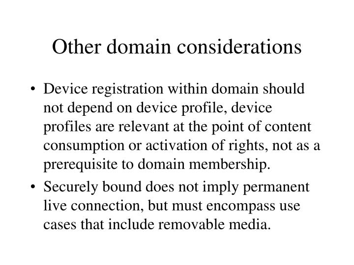 Other domain considerations