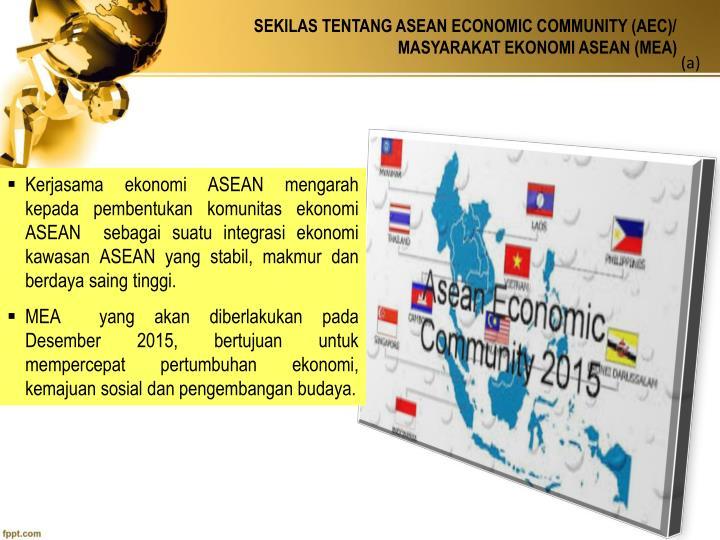 Sekilas tentang asean economic community aec masyarakat ekonomi asean mea