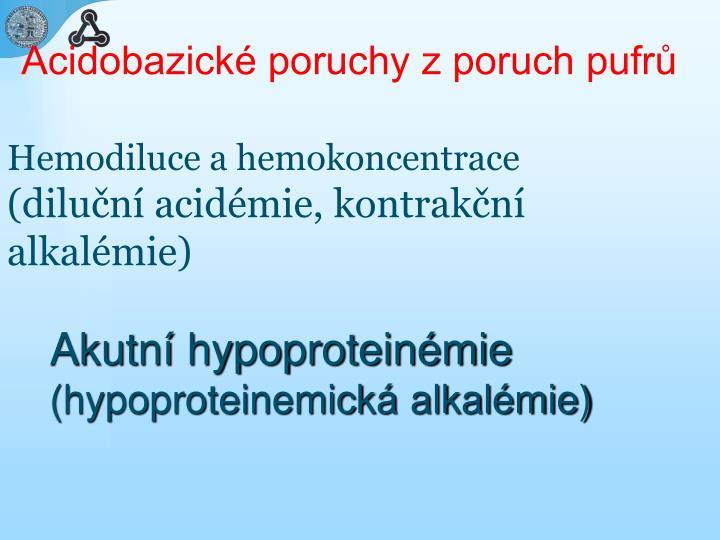 Acidobazické poruchy z poruch pufrů
