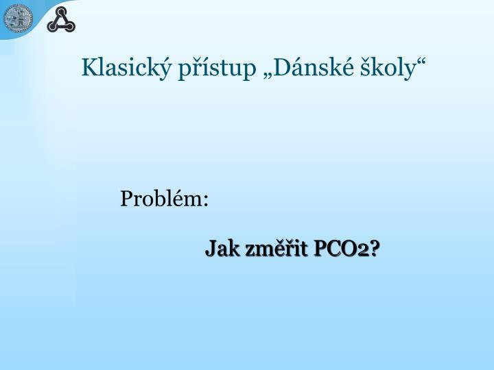 Klasick p stup d nsk koly
