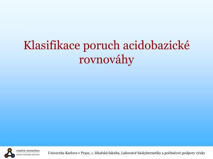 Klasifikace poruch acidobazické rovnováhy