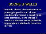 score di wells