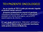 tev paziente oncologico