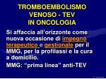tromboembolismo venoso tev in oncologia
