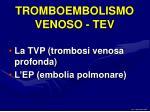 tromboembolismo venoso tev