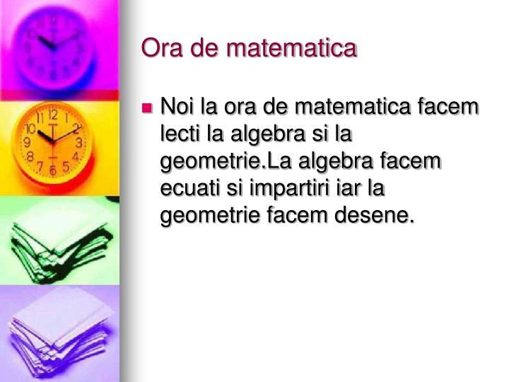 Ora de matematica