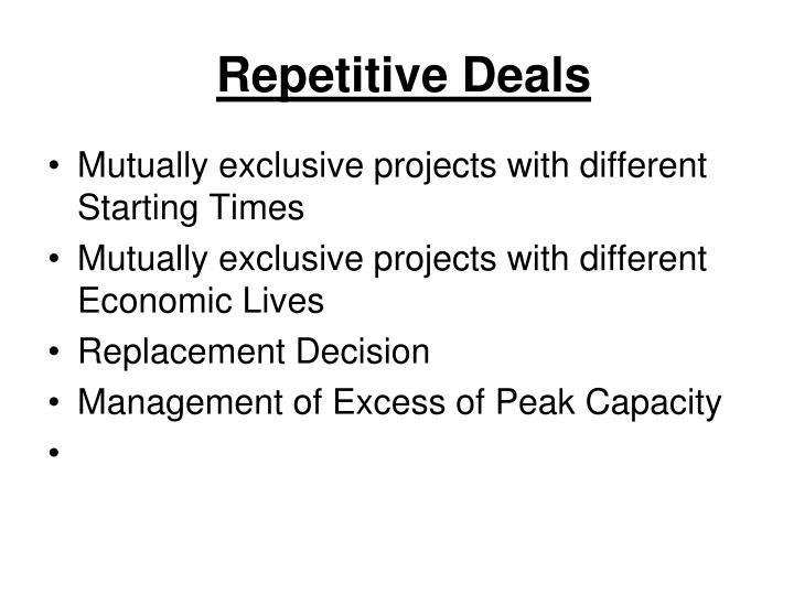 Repetitive Deals