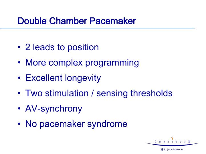Double Chamber Pacemaker
