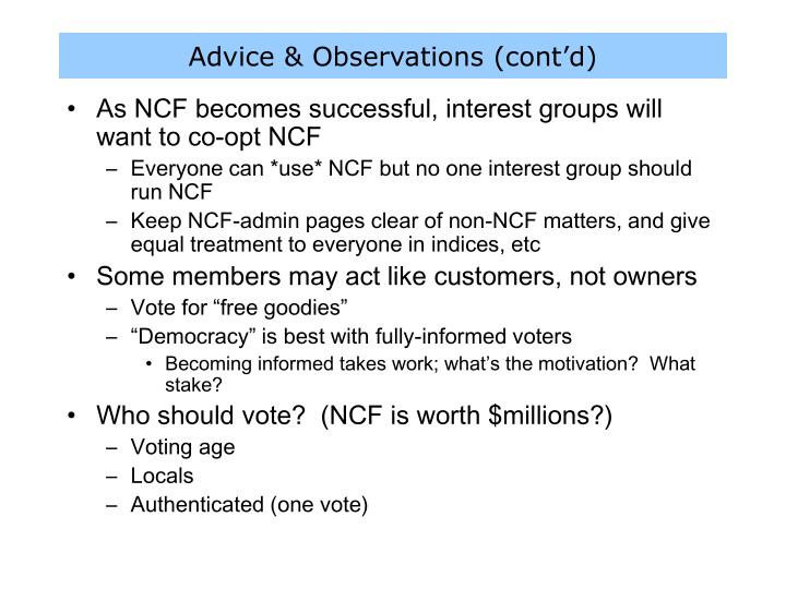 Advice & Observations (cont'd)