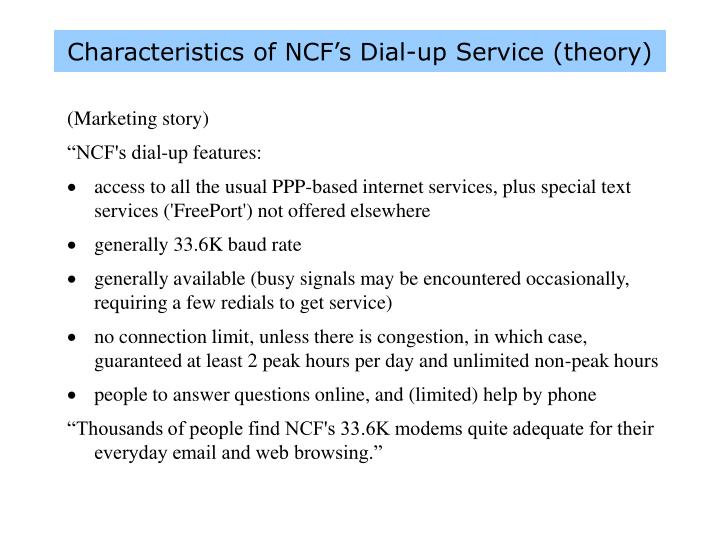 Characteristics of NCF's Dial-up Service (theory)