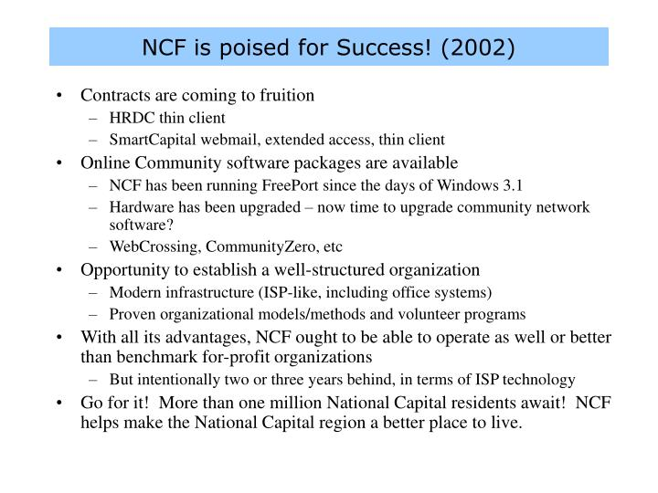 NCF is poised for Success! (2002)