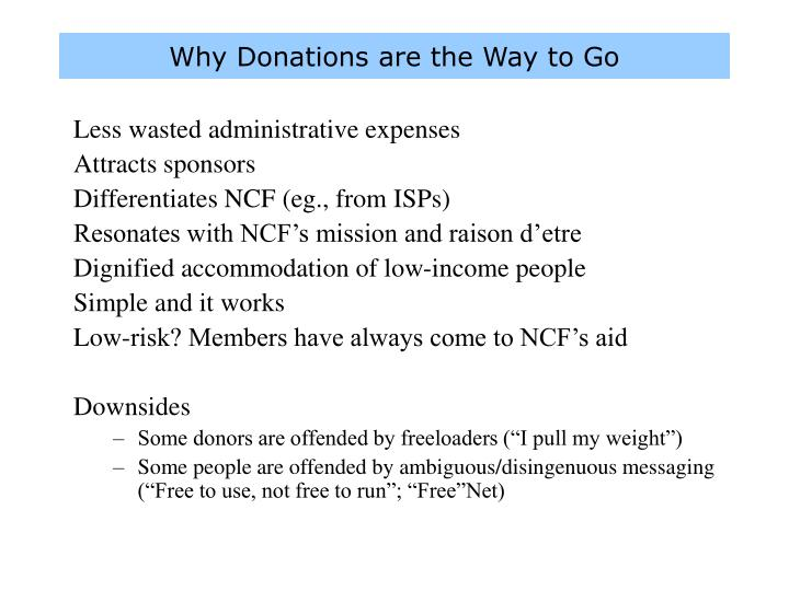 Why Donations are the Way to Go